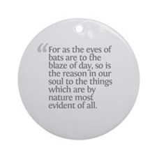 Aristotle For as the eyes Ornament (Round)
