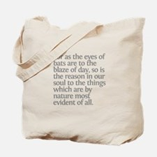 Aristotle For as the eyes Tote Bag