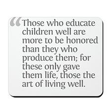 Aristotle Those who educate c Mousepad
