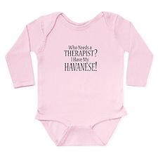 THERAPIST Havanese Long Sleeve Infant Bodysuit