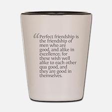 Aristotle Perfect friendship Shot Glass