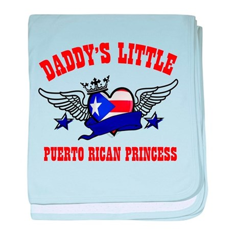 Daddy's Little Puerto-rican Princess baby blanket
