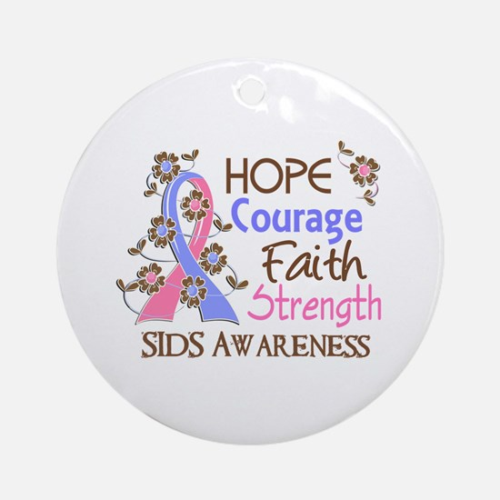 Hope Courage Faith SIDS Shirts Ornament (Round)