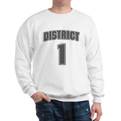 District 1 Design 6 Sweatshirt