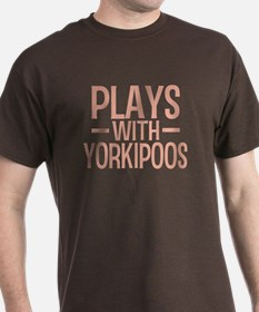 PLAYS Yorkipoos T-Shirt