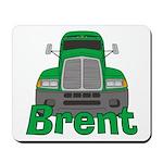 Trucker Brent Mousepad