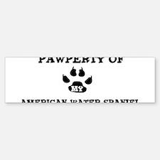 Pawperty: American Water Span Bumper Bumper Bumper Sticker