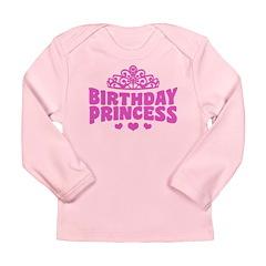 Birthday Princess Long Sleeve Infant T-Shirt