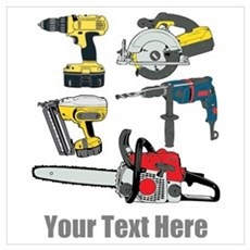 Power Tools and Custom Text. Wall Art Poster