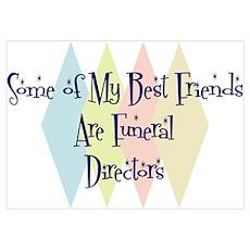 Funeral Directors Friends Wall Art Poster