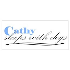 Cathy Sleeps With Dogs Wall Art Poster