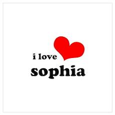 i love sophia Wall Art Poster