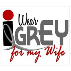 I Wear Grey For My Wife 32 Wall Art Poster