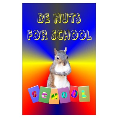 Nuts for School Wall Art Poster