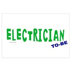 Electrician To Be Wall Art Poster