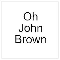 John Brown Wall Art Poster