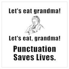 Lets Eat Grandma! Wall Art Poster