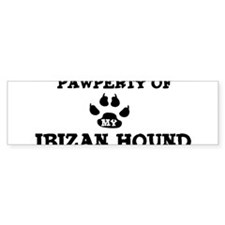 Pawperty: Ibizan Hound Bumper Bumper Sticker