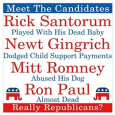 The Republican Candidates Are a Joke Wall Art Poster