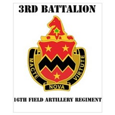 DUI - 3rd Bn - 16th FA Regt with Text Mini Poster Poster