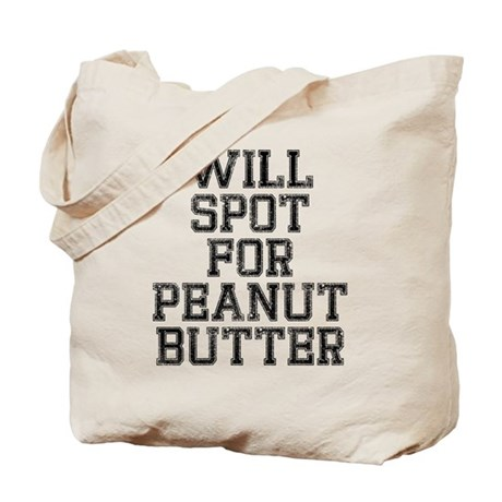 Will spot for peanut butter Tote Bag