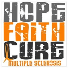 HOPE FAITH CURE MS Wall Art Poster