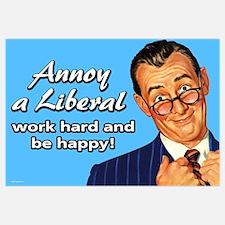 Annoy a Liberal Wall Art