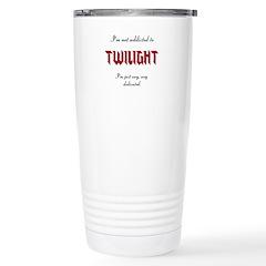 addicted to Twilight Stainless Steel Travel Mug