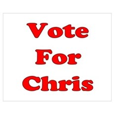 Vote For Chris (Red) Wall Art Poster