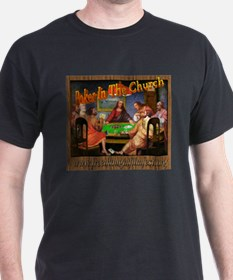 Poker in The Church T-Shirt