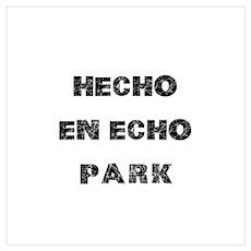 Hecho En Echo Park Wall Art Poster
