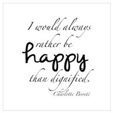Rather Be Happy Wall Art Poster