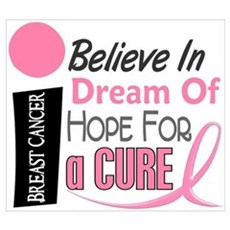 BELIEVE DREAM HOPE Breast Cancer Wall Art Poster