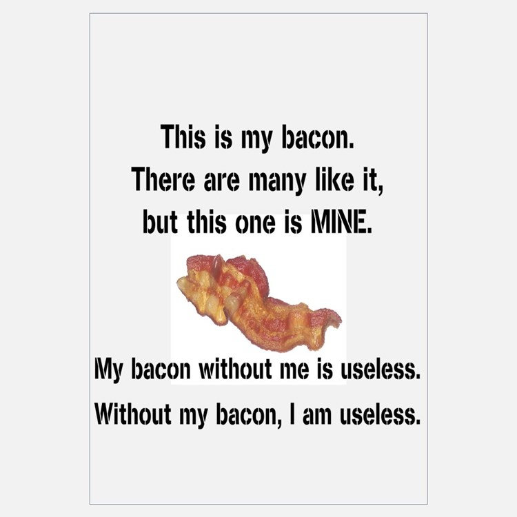This bacon is MINE Wall Art