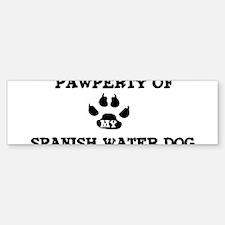 Pawperty: Spanish Water Dog Bumper Bumper Bumper Sticker