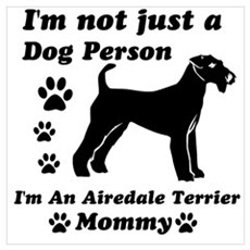 Airedale mommy Wall Art Poster