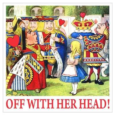 OFF WITH HER HEAD! Wall Art Framed Print