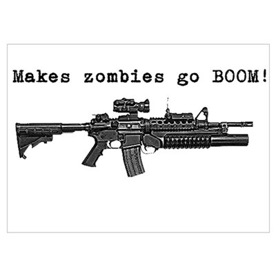 Make zombies go BOOM! Wall Art Poster