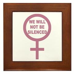 We Will Not be Silenced Framed Tile