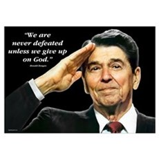 Reagan - We Are Never Defeated... Wall Art Poster