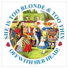 She is Too Blonde Wall Art Poster