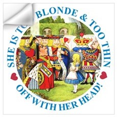 She is Too Blonde Wall Art Wall Decal