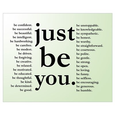 Just Be You Poster Framed Print