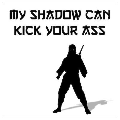 Kick Your Ass Wall Art Poster