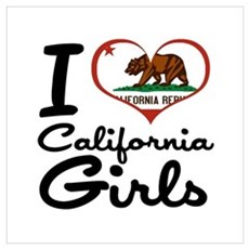 I Love California Girls Wall Art Poster