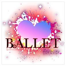 Love Ballet Forever Wall Art Poster