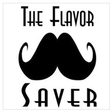 The Flavor Saver Wall Art Poster