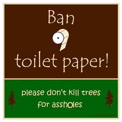 Ban Toilet Paper Wall Art Poster