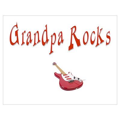 Grandpa Rocks Wall Art Poster