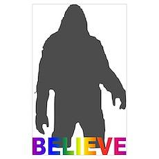 Believe in Bigfoot Wall Art Poster